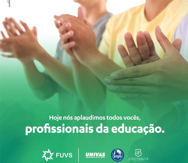 FUVS homenageia profissionais da Educação que atuam em suas unidades